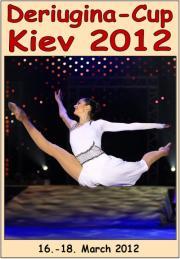 Deriugina Cup + World-Cup Kiev 2012